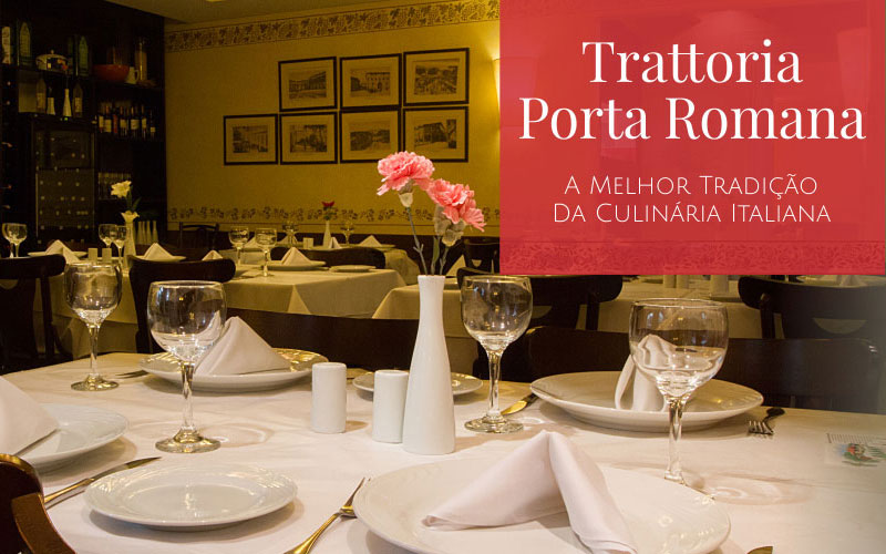 Trattoria Porta Romana - Curitiba